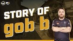 The Story of gob b | CS:GO