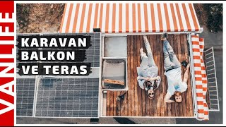 KARAVAN BALKON VE TERAS | TENTELERİ TAKTIK | KARAVAN YAPIMI | KENDİN YAP - Hello People