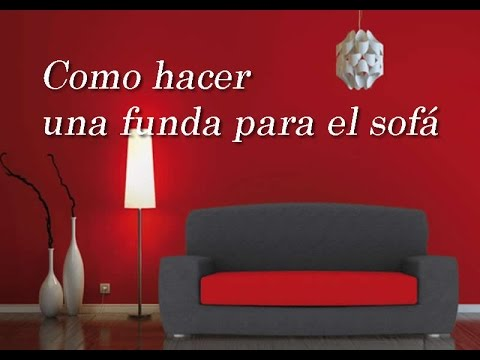 Como hacer una funda de sofa youtube - Como empapelar una pared ...
