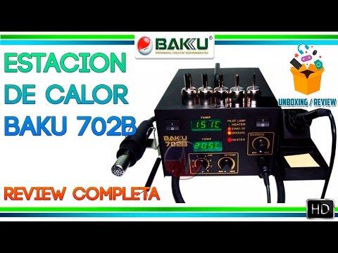 Baku BK-702B | Estación de Calor para Reparación de Celulares | Unboxing & Review COMPLETO | 2017 HD