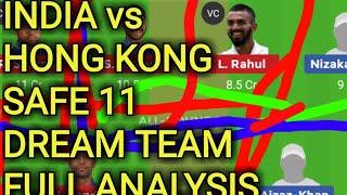 INDIA vs HONGKONG DREAM TEAM,hongkong vs india dream team,india vs hongkong,asia cup 2018,dream baba
