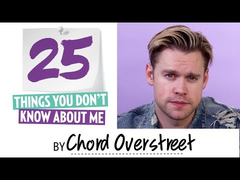 25 things you don't know about Chord Overstreet