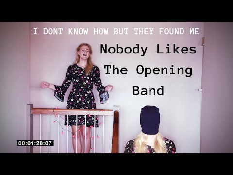 Nobody Likes The Opening Band - IDKHBTFM | live cover