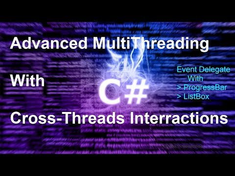 MultiThreading c# : Cross-Threads operations  Applied on ProgressBar and ListBox (c# Winforms)