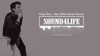 Ersay Üner - Güm (Erhan Boraer Remix)