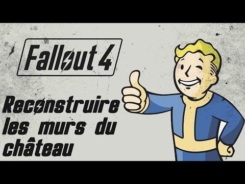 Fallout 4 - (Aide)Reconstruire les murs du Château