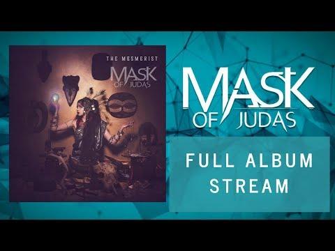 Mask of Judas   The Mesmerist   FULL ALBUM STREAM