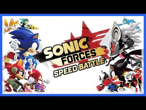 Let's Test # 217 ✊ SONIC FORCES: SPEED BATTLE