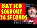 BAT Basic Attention Token ICO Fastest in history... SOLD OUT in 25 seconds
