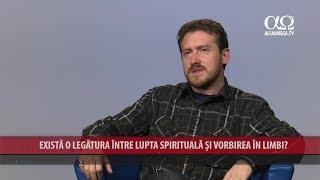 Exista o legatura intre lupta spirituala si rugaciunea in limbi?