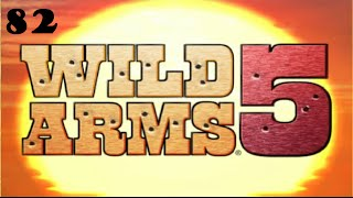 Let's Play Wild Arms 5 #82 - Final Boss Fight!
