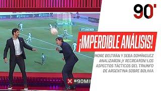 Seba #Domínguez y More #Beltrán analizaron ¡y recrearon! los aspectos tácticos del triunfo argentino