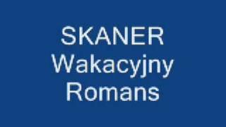 Skaner - Wakacyjny romans