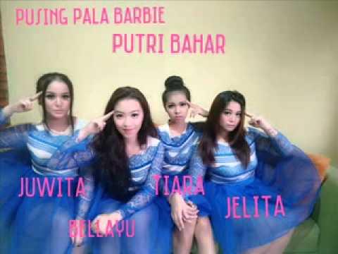 Puteri Bahar Pusing Pala Barbie (jelita,juwita