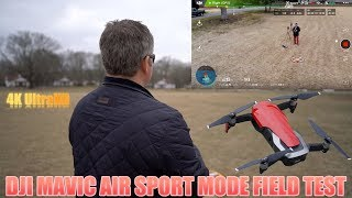 DJI Mavic Air Sport Mode Field Test
