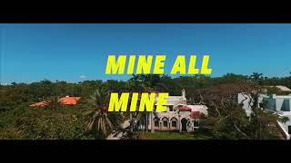 Jay Burna - Mine All Mine Feat Alexander Star , Khalil (Official Video)