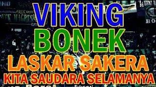 Nyanyian Viking Bonek Laskar Sakera Kita Saudara