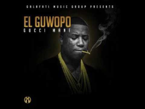 EL GUWOPO - GUCCI MANE FULL MIXTAPE FREE DOWNLOAD