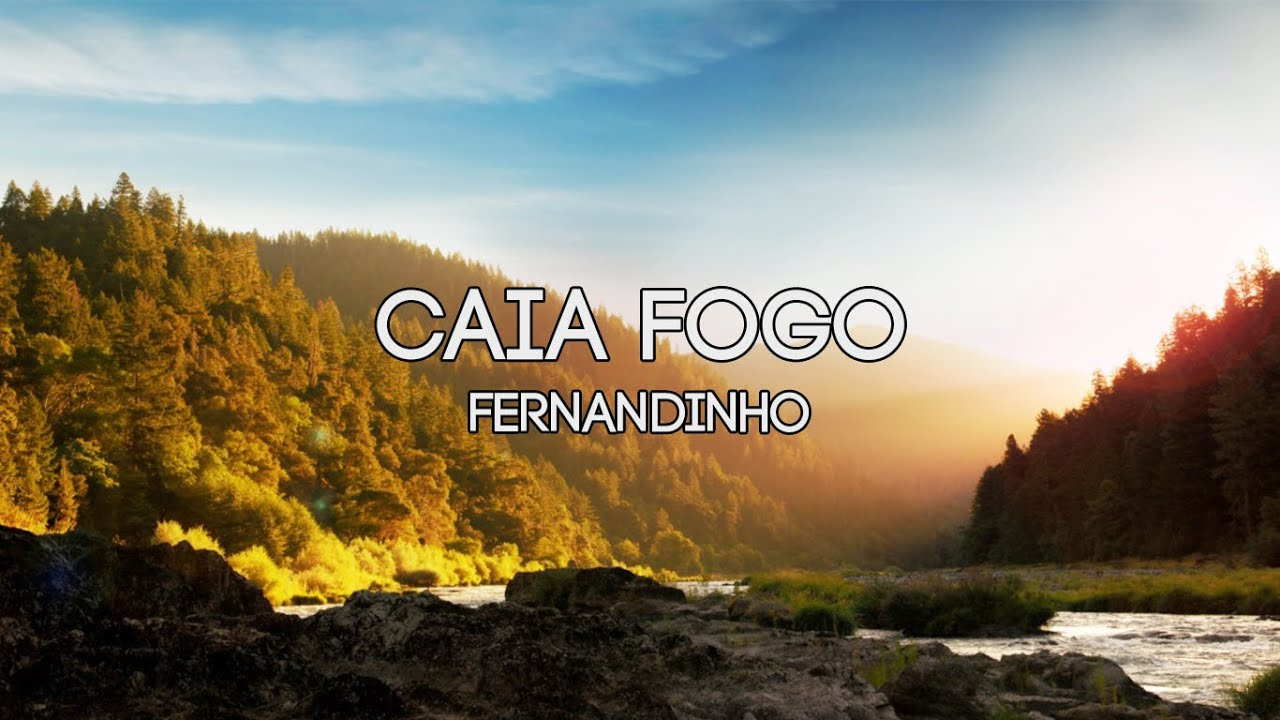 CAIA FOGO - Fernandinho (Playback e Legendado) - YouTube