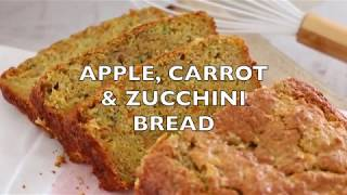 Gambar cover Apple, Carrot & Zucchini Bread