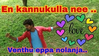 En kannukulla nee vanthu eppa nolanja ounna paathaperagu adi tholanja album song in creating