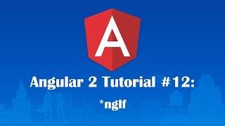 angular 2 tutorial 12 ngif