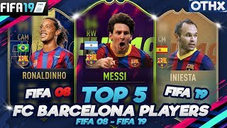 FIFA 19 | Top 5 FC Barcelona Players from FIFA 08 to FIFA 19! w/ Ronaldinho, Messi, Neymar @Onnethox