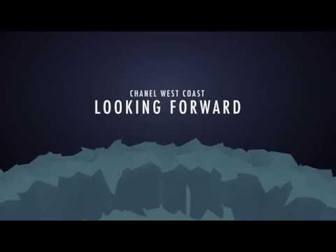 Chanel West Coast - Looking Forward (Lyric Video)