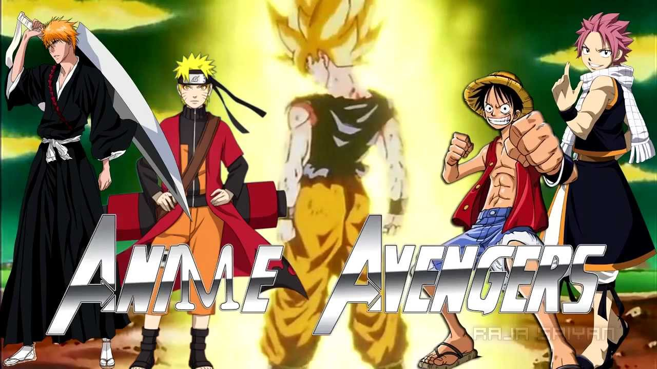 [ AMV ] Anime Avengers 2 [Naruto Shippuden Bleach One Piece Dragon Ball Z  Fairy Tail] Trailer 2014   YouTube