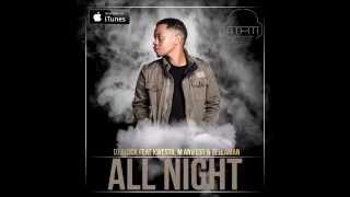 Dj Clock Feat Kwesta, M.anifest & Tellaman - All Night