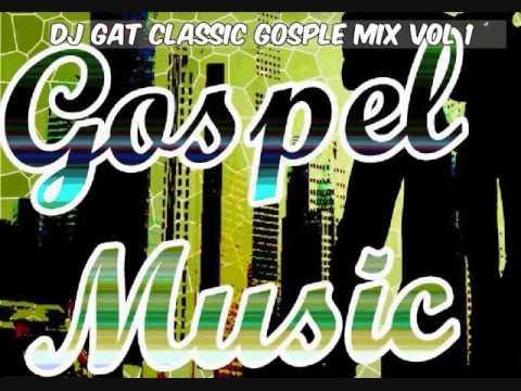 DJ GAT CLASSIC GOSPLE VOL 1 JULY 2017