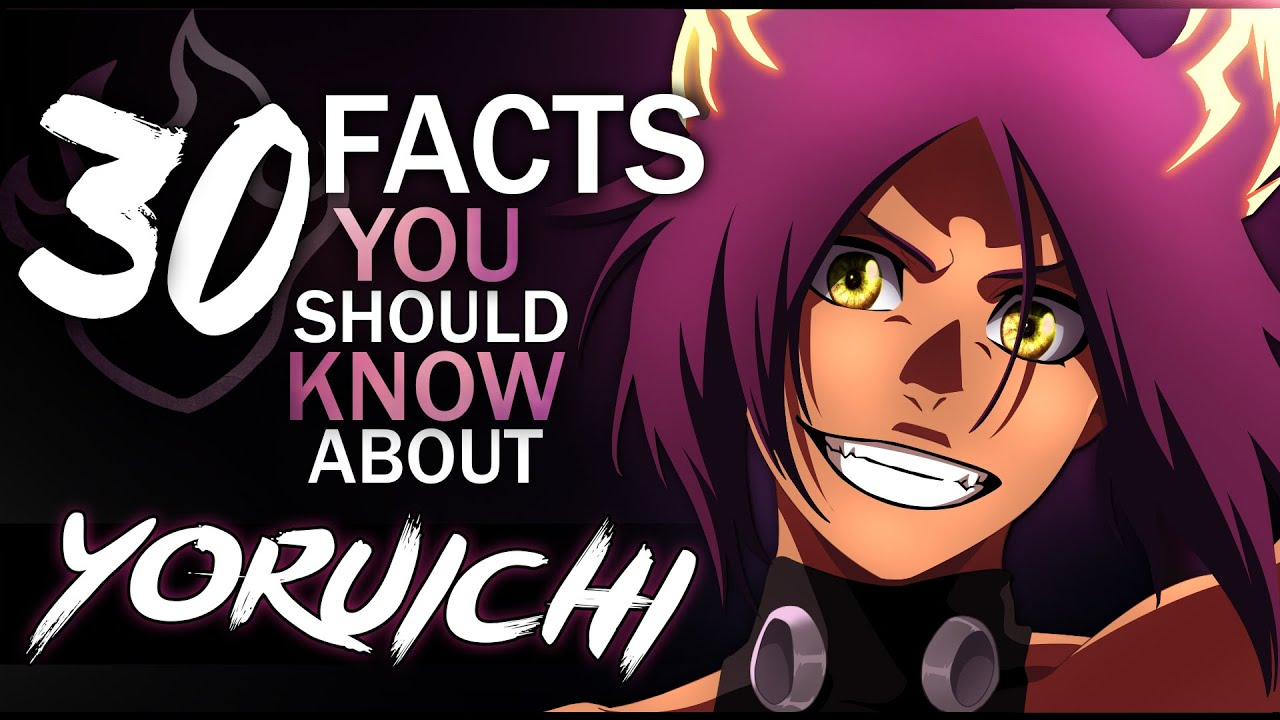 30 Facts About Yoruichi Shihouin You Probably Should Know  Bleach - Youtube-6742