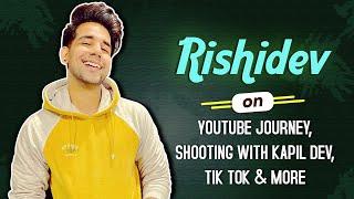 Rishidev On Youtube Journey, Shooting with Kapil Dev, Tik tok & More   Live