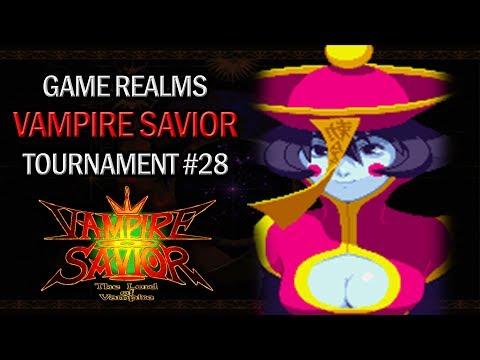[Game Realms] Vampire Savior Tournament #28 - May 19th 2017