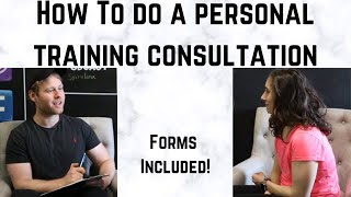How to do a Personal Training Consultation | Forms Included!