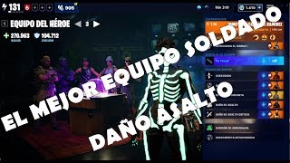 "GUIDE TEAM OF SOLDADOS ""THE BEST DAMAGE WITH ASALTO FUSIL"" / FORTNITE SAVE THE WORLD"