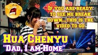 Hua Chenyu Dad I Am Home Reaction