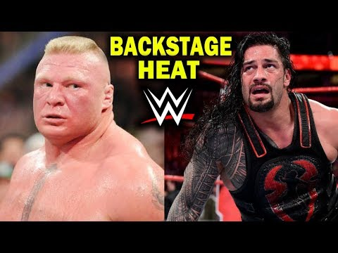 10 WWE Wrestlers with BACKSTAGE HEAT in 2018 - Brock Lesnar, Roman Reigns & more
