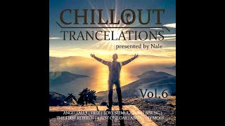 Nale - Chillout Trancelations Vol. 06(First Look)