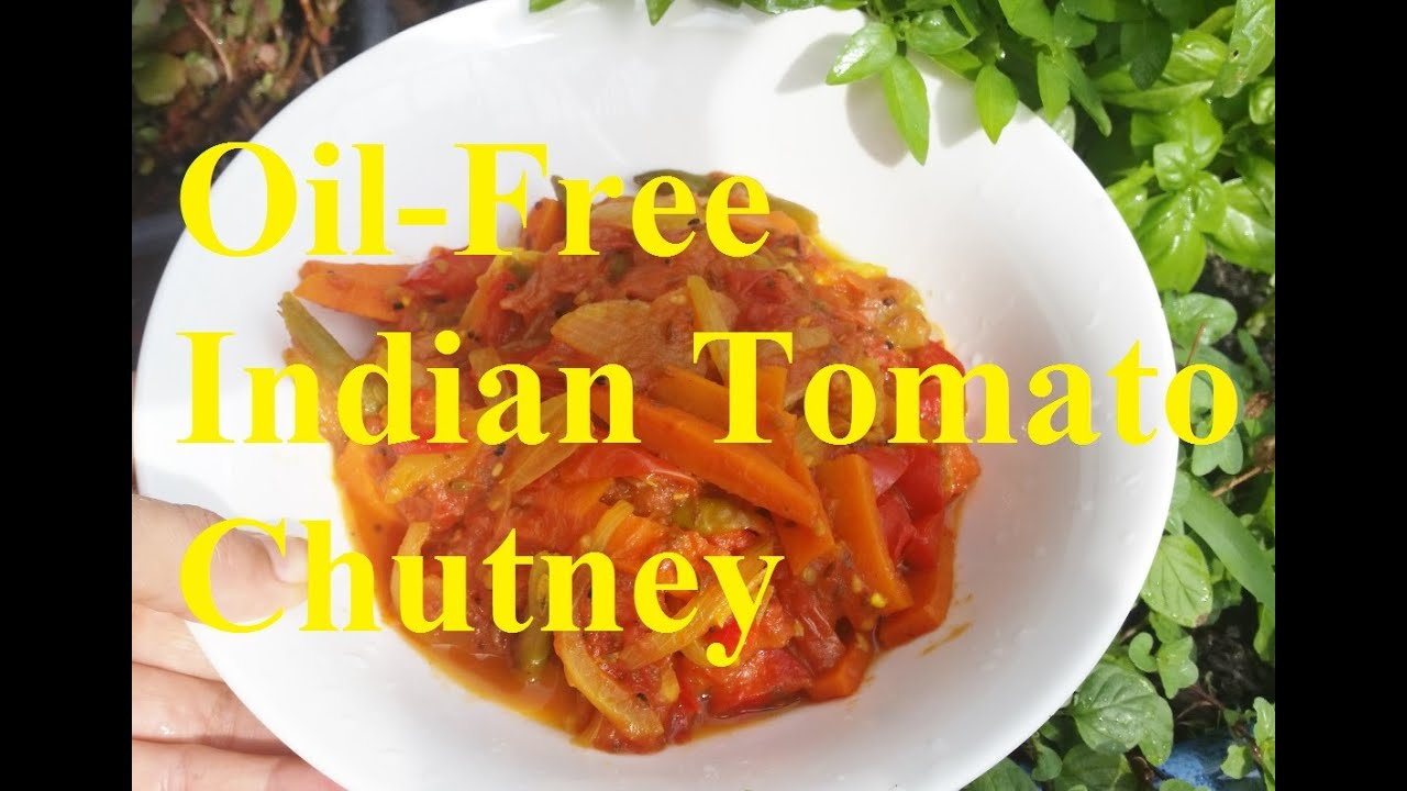 No oil no salt low fat indian tomato chutney raw till 4 no oil no salt low fat indian tomato chutney raw till 4 friendly forumfinder Choice Image