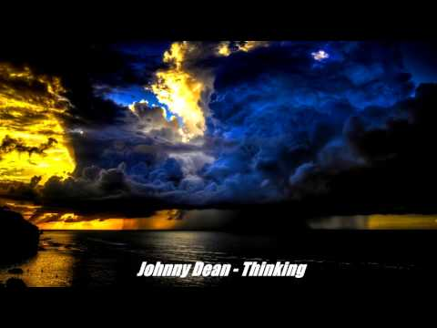 Johnny Dean - Thinking