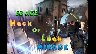 EZ ACE on Mirage Hacks or Luck ( №2 ) | EZ ЭЙС на Мираже Читы или Удача ( №2 )
