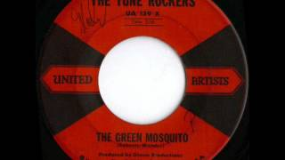 THE TUNE ROCKERS - THE GREEN MOSQUITO.wmv