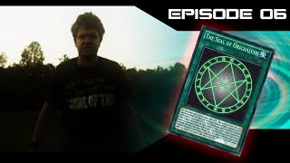 Revelations of the Seal of Orichalcos - Episode 6 (Yu-Gi-Oh! Live Action Series)