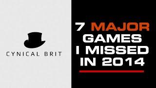 7 Major Games I Missed in 2014