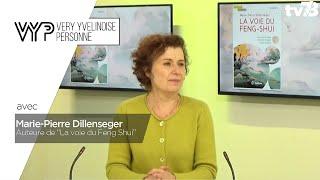 VYP. Marie-Pierre Dillenseger, experte en Feng Shui classique, coach, conférencière et auteure