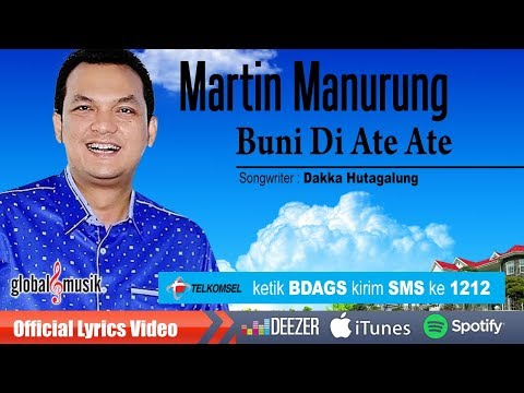 Martin Manurung - Buni Di Ate Ate (Official Lyric Video)