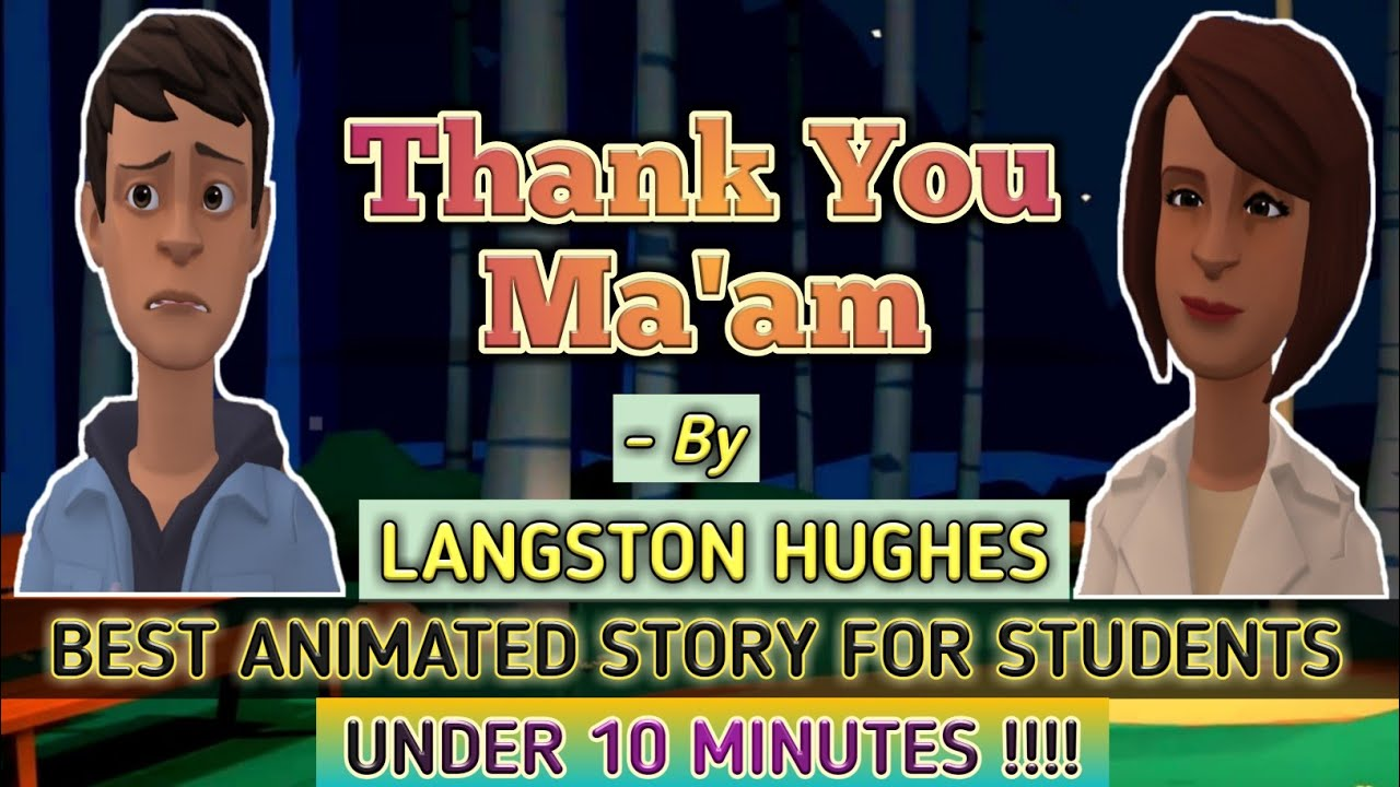 Thank You Ma'am by Langston Hughes [ NEW 2020 with subtitles(ENGLISH) ] || Best Animated Story