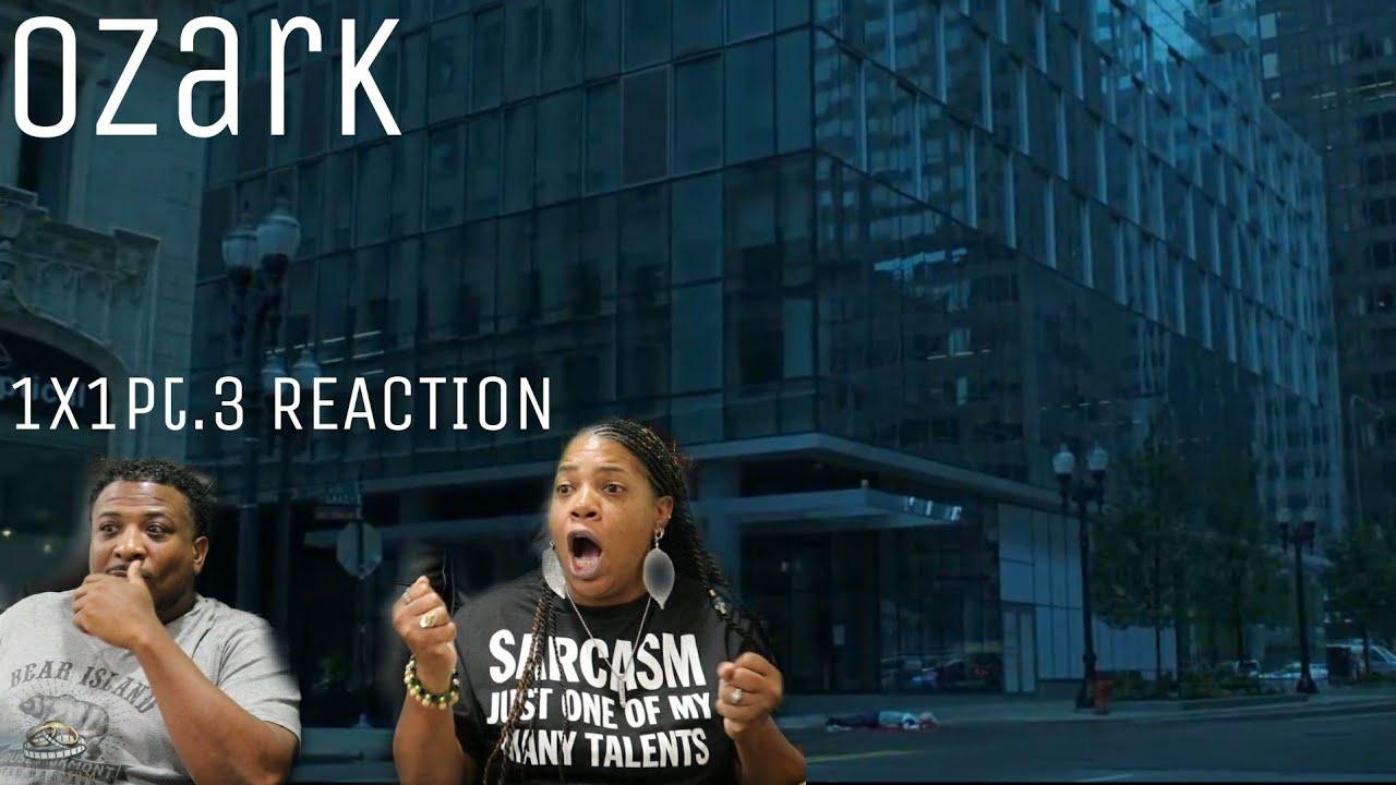 "Download Ozark   REACTION - Season 1 Episode 1pt.3""Sugarwood"""