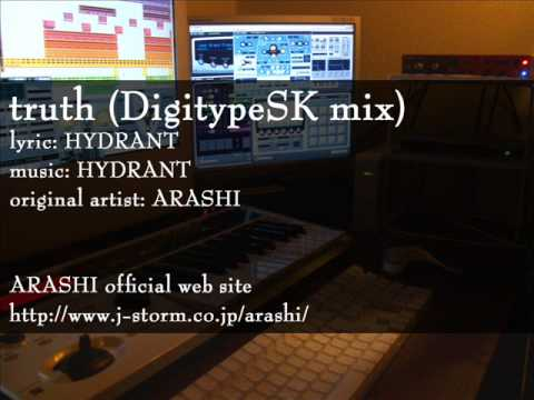 truth (DigitypeSK mix) - original artist: 嵐 / truth リミックス